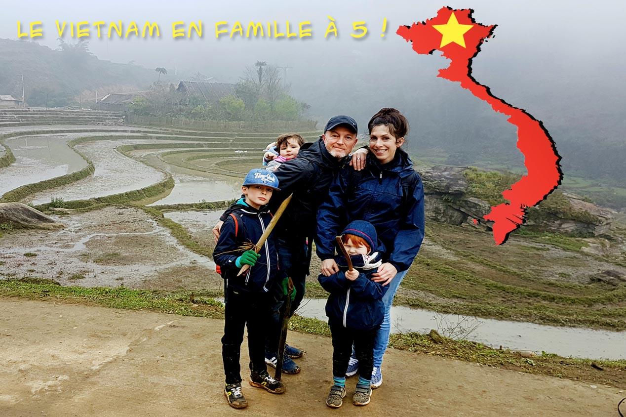 Le Vietnam en famille à cinq