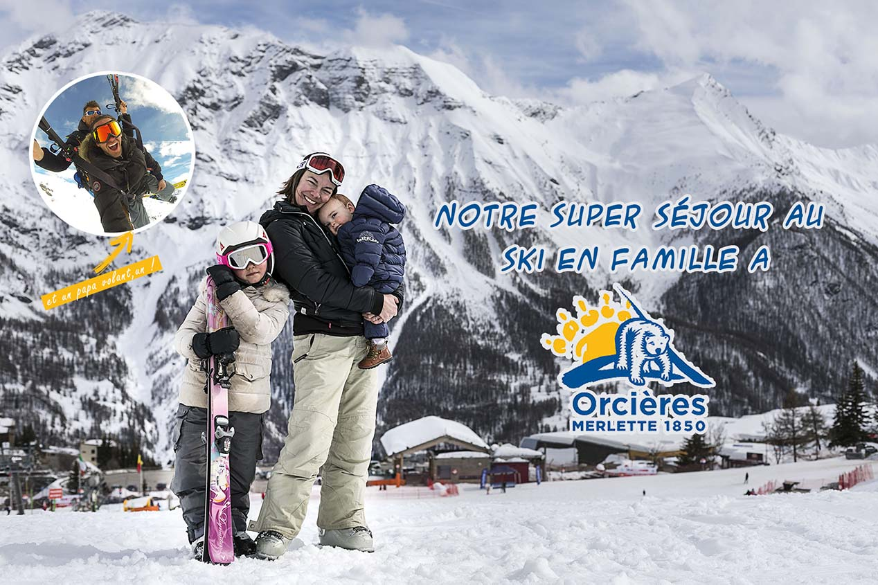 Tdm80_notre-super-sejour-au-ski-en-famille-a-orcieres-merlette_cover_inside
