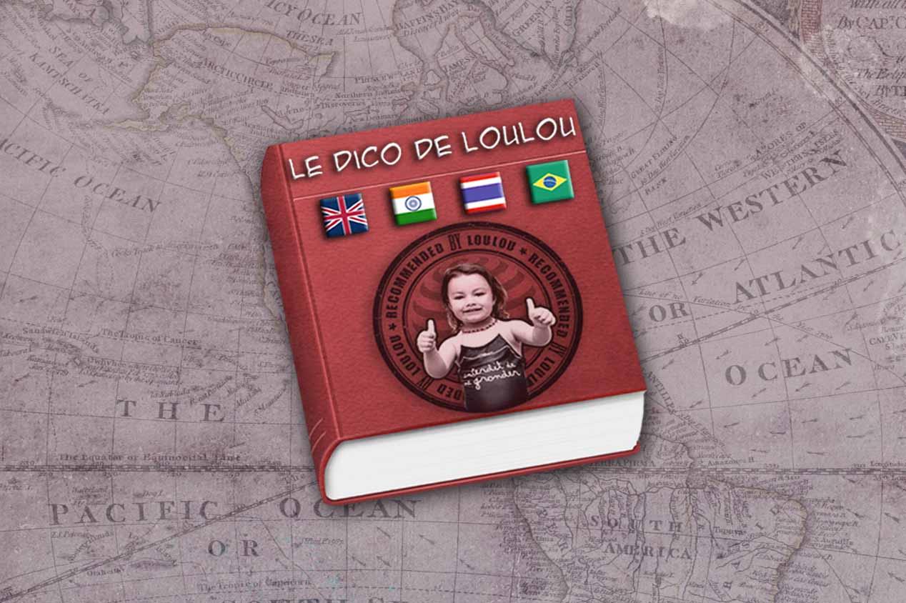 Le Dictionnaire de voyage de Loulou !