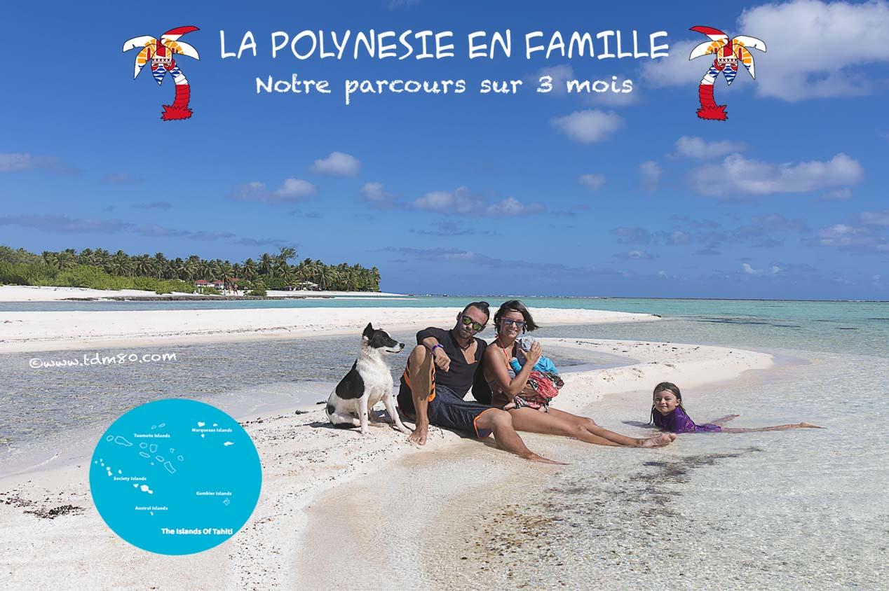 La Polynésie en famille !