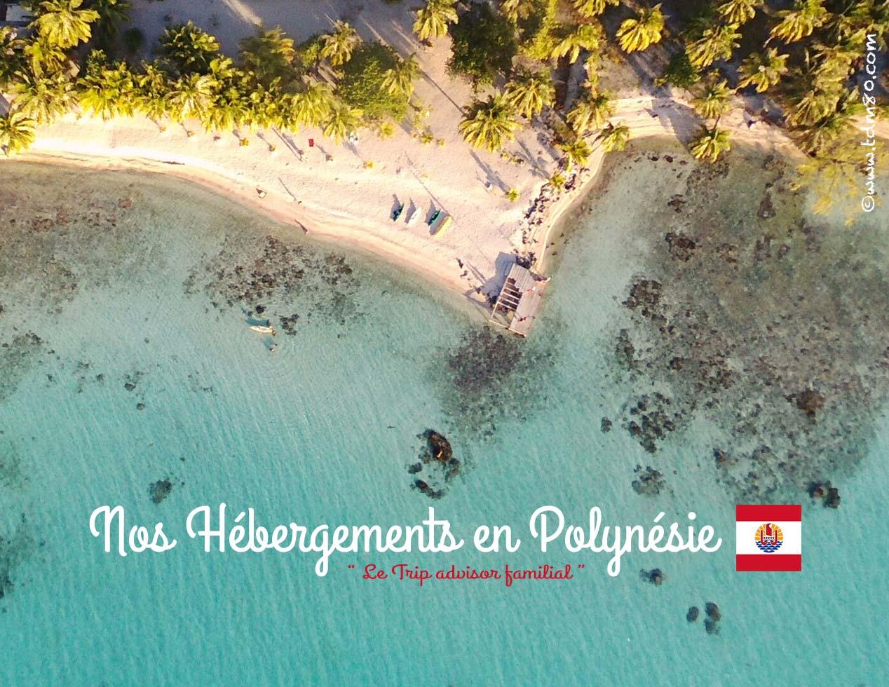 Nos hébergements en Polynésie