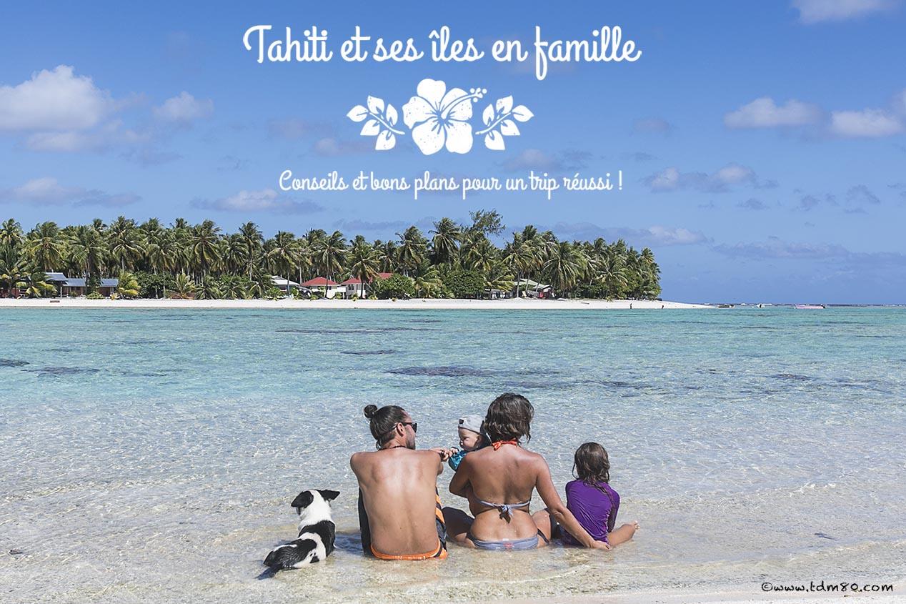 Tahiti et ses îles en famille