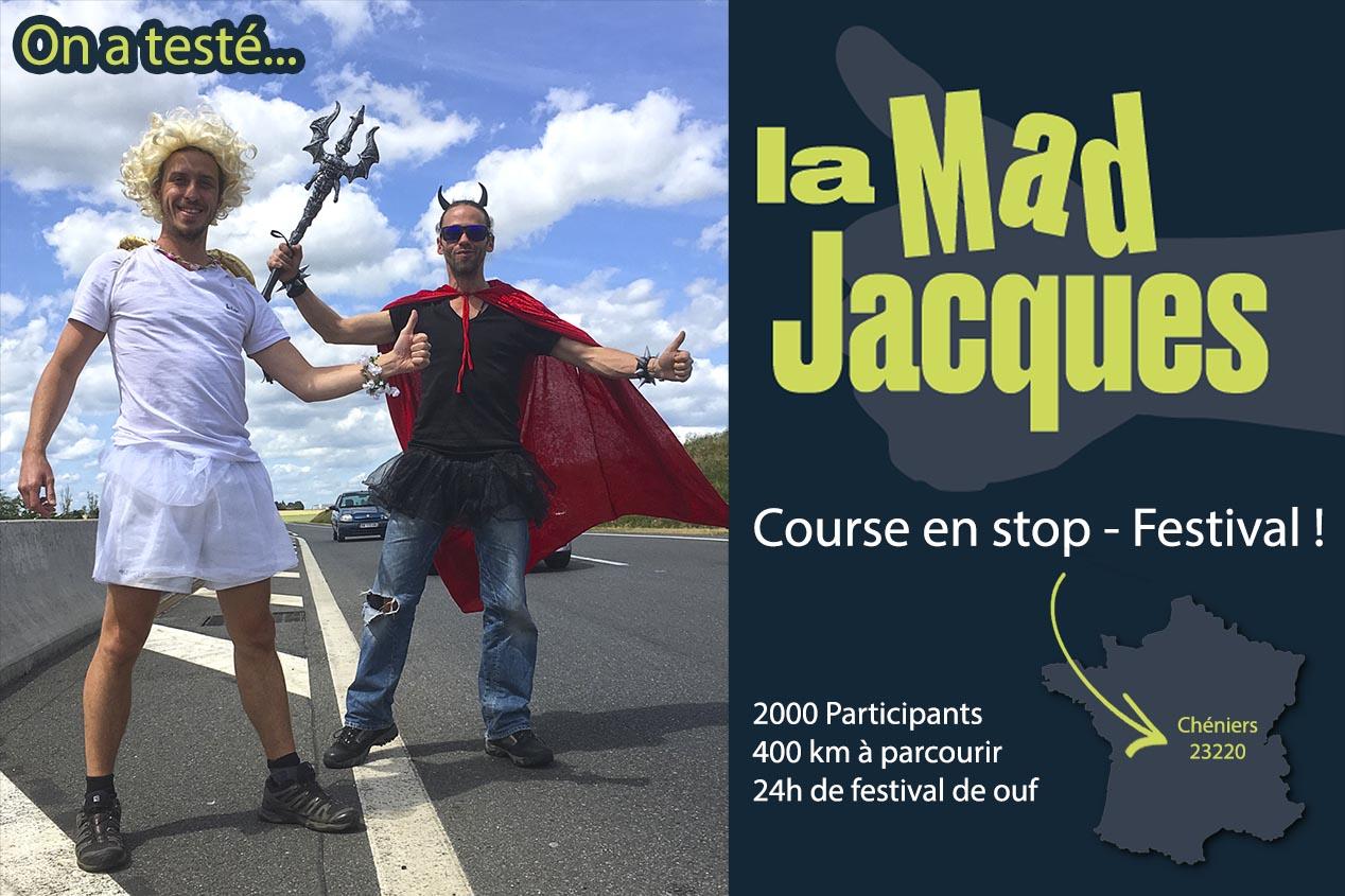 LA MAD JACQUES : auto-stop, défis et festival déjanté !